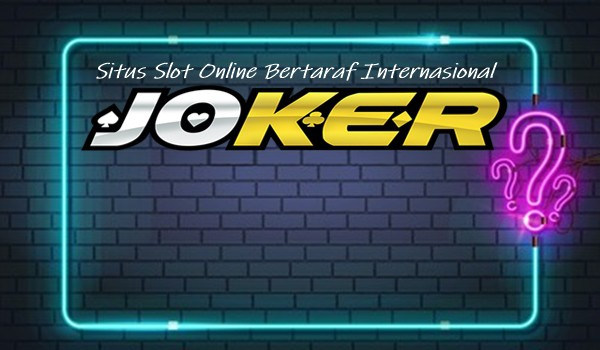 Situs Slot Online Bertaraf Internasional